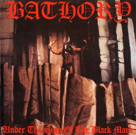 Bathory - Under The Sign Of The Black Mark - Front